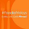 #Foodie Fridays
