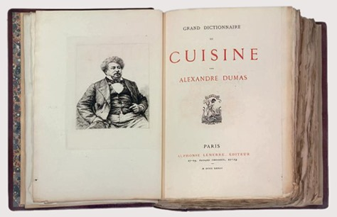 Alexandre dumas dictionary of cuisine recipereminiscing for Alexander dumas dictionary of cuisine