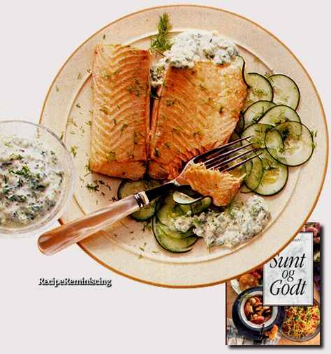 Salmon with Cucumber and Dill Sauce / Laks med Agurk og Dillsaus