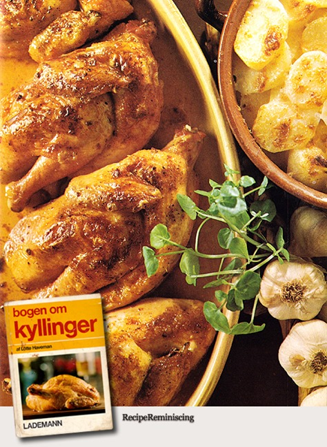 Roast Chicken with Garlic / Ovnstegte Hvidløgskyllinger