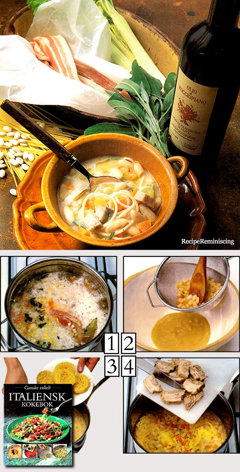 Pasta Con I Fagioli – Soup with White Beans and Noodles / Suppe med Hvite Bønner og Nudler