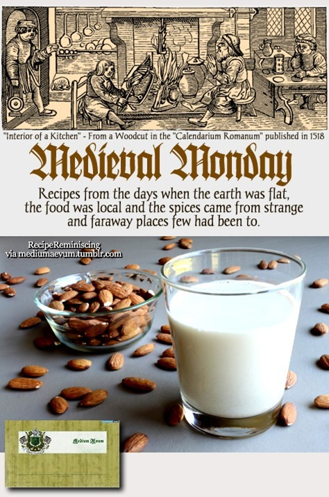 Medieval Monday - Almond Milk / Mandelmelk