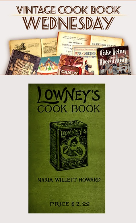 Lowney's Cook Book by Maria Willett Howard from 1907 in PDF