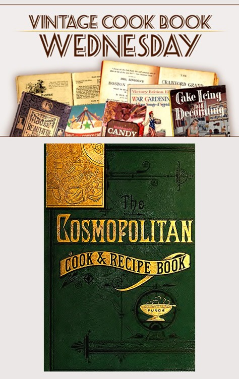 The Cosmopolitan Cook & Recipe Book from 1882 in PDF