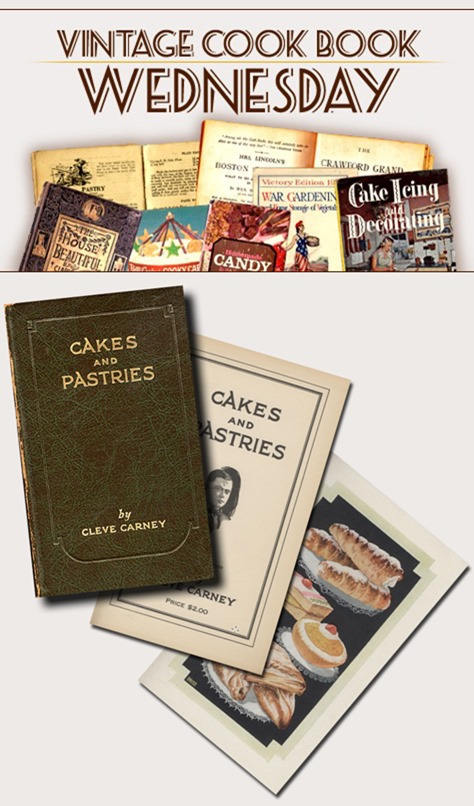'Cakes and Pastries' by  Cleve Carney from 1926 in PDF