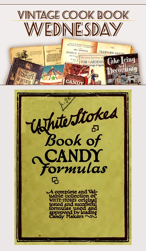 WhiteStokes Book of Candy Formulas from 1916 in PDF